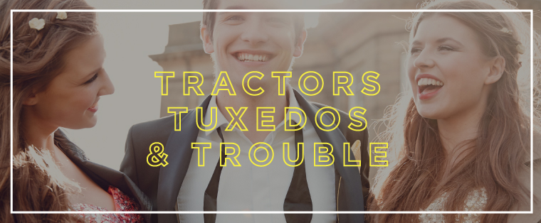 Tractors-Tuxedos-and-Trouble
